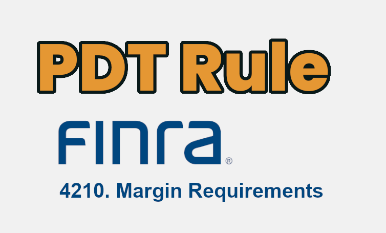 PDT Rule FINRA 4210 feature image on FloatChecker
